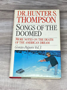 Hunter Thompson, Songs of the Doomed - Gonzo - TRUE 1st/1st - Nice!