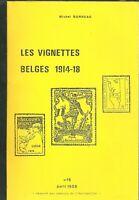 LES VIGNETTES BELGES 1914 - 1918 BY MICHEL BONNEAU 1988 90 PAGES B/W ILLUS (T967