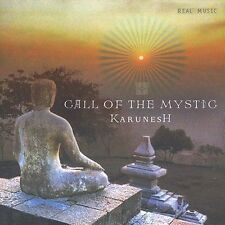 Call of the Mystic by Karunesh (CD, May-2004, Real Music Records)