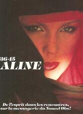 PUBLICITE ADVERTISING 1989 3615 ALINE