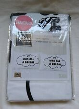 URBAN DOMAIN IT WAS ALL A DREAM 2 STANDARD PILLOWCASES