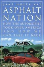 Asphalt Nation: How the Automobile Took Over America and How We Can-ExLibrary