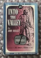 into the Valley by John Hersey Pocket Book Edition Vintage SEE CONDITION NOTES