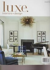 LUXE INTERIORS + DESIGN Magazine HOUSTON SUMMER 2014, VOLUME 12 ISSUE #3.