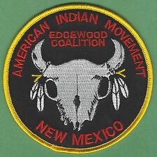 AIM AMERICAN INDIAN MOVEMENT NEW MEXICO EDGEWOOD COALITION PATCH