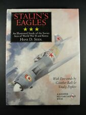 Stalin's Eagles: An Illustrated Study of the Soviet Aces of World War II and...