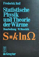 Statistische Physik und Theorie der Wärme von Frederick Reif (1987, Book)