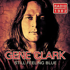 GENE CLARK of THE BYRDS New Sealed 2018 UNRELEASED 1982 LIVE CONCERT CD