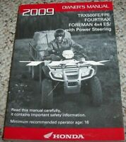 2009 Honda TRX500FE/FPE FOURTRAX FOREMAN 4x4 ES/with Power Steering Owners Manua