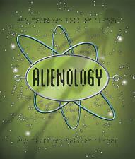 NEW Alienology (Ologies)