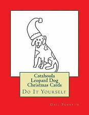 Catahoula Leopard Dog Christmas Cards : Do It Yourself by Gail Forsyth (2015,.
