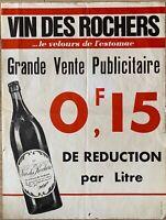 AFFICHE ANCIENNE VIN DES ROCHERS, LE VELOURS DE L ESTOMAC, VINTAGE, 50'