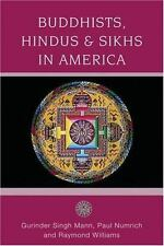 Religion in American Life: Buddhists, Hindus, and Sikhs in America : A Short...