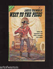 G-764 WEST TO THE PECOS - L Trimble & JERNIGAN - John Callahan  SB Ace Dbl