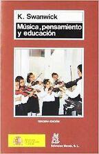 Musica, pensamiento y educacion. NUEVO. Nacional URGENTE/Internac. económico. FO