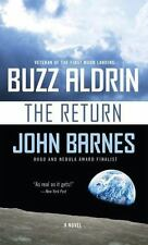 The Return by John Barnes and Buzz Aldrin (2016, Paperback)