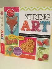 Klutz String Art: Transform String And Pins Into Works Of Art.