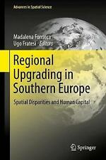 Regional Upgrading in Southern Europe: Spatial Disparities and Human Capital...