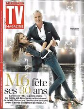 TV MAGAZINE N°22570 05/03/2017  30 ANS DE M6/ MEUNIER& GINOLA/ COLONY-HOLLOWAY