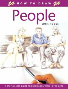 People (How to Draw) by Hodge, Susie Paperback Book The Cheap Fast Free Post