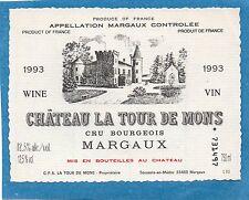 MARGAUX VIEILLE ETIQUETTE CHATEAU LA TOUR DE MONS 1993 75 CL   §15/11/16§