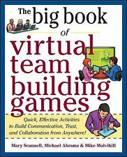 Big Book of Virtual Teambuilding Games: Quick, Effective Activities to Build Com