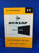 Dunlop Preisliste Fahrradreifen Handel G13 1959 Neuauflage 1963   ***WIE NEU***