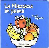 Manzana se pasea. NUEVO. Nacional URGENTE/Internac. económico. LITERATURA INFANT