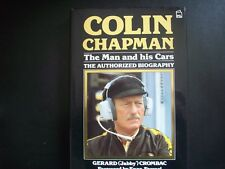 COLIN CHAPMAN,THE MAN AND HIS CARS.BY GERARD (JABBY) CROMAC