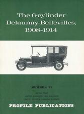 Michael Sedgwick: THE 6-CYLINDER DELAUNAY-BELLEVILLES, 1908-1914. Profile Publ.