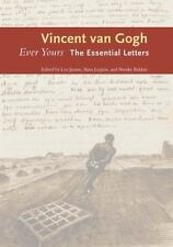 Ever Yours: The Essential Letters by Gogh, Vincent van