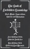 Book of Forbidden Knowledge : Black Magic, Superstition, Charms, and Divinati...