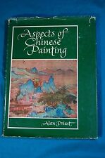 Aspects of Chinese Painting by Alan Priest Macmillan 1954 first printing