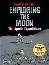 Exploring the Moon: The Apollo Expeditions (Springer Praxis Books / Space Explor