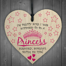 Supposed To Be A Princess Novelty Wooden Hanging Heart Funny Friendship Gift