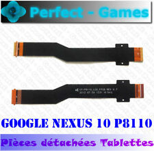 Samsung google Nexus 10 P8110 nappe cable carte mere lcd motherboard flex cable