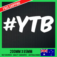 #YTB YEAH THE BOYS Sticker Decal - DRIFT FUNNY JDM Decals - CAR Sticker Decal