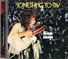 Blues image-something to say (us 1975) - CD