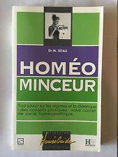 HOMEO MINCEUR 1993 TETAU REGIME DIETETIQUE CONSEILS HOMEOPATHIE