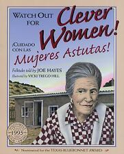 Watch Out for Clever Women!  Cuidado con las mujeres astutas! (Spanish-ExLibrary