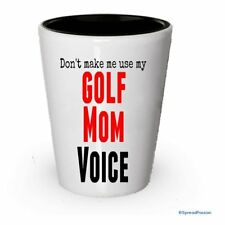 Don't make me use my Golf Mom Voice Shot Glass (6)