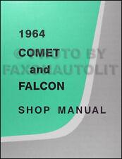 1964 Comet Falcon and Ranchero Shop Manual Ford Futura Mercury Caliente Repair