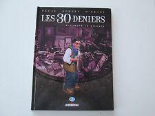 LES 30 DENIERS T4 EO2014 TBE/TTBE GARDER LE SILENCE EDITION ORIGINALE DD1