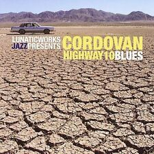 Highway 10 Blues - Cordovan (CD 2006)