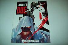JOHN DOE-N. 28-LA NATURA DELLA BESTIA-EURA EDITORIALE-ANNO III-SETTEMBRE 2005-OT