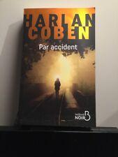 Par Accident/ Harlan Coben/ Livre En Français Très Bon Etat