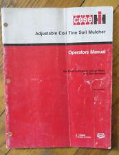 CASE Adjustable Coil Tine Soil Mulcher OPERATORS MANUAL
