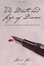 Death and Life of Drama: Reflections on Writing and Human Nature, Lee, Lance, 02