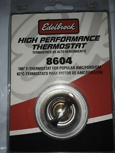 NEW Edelbrock 8604 Thermostat High Flow GM/Ford/AMC 054mm. 180 DEGREE UNOPENED.
