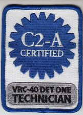 VRC-40 RAWHIDES C2-A CERTIFIED DET ONE TECHNICIAN PATCH